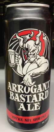 Arrogant Bastard Ale You're not worthy